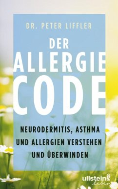 Der Allergie-Code (eBook, ePUB) - Liffler, Peter