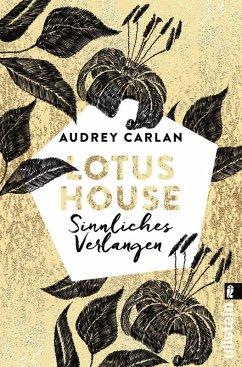 Sinnliches Verlangen / Lotus House Bd.3 (eBook, ePUB) - Carlan, Audrey