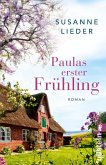 Paulas erster Frühling (eBook, ePUB)