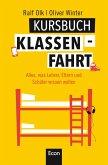 Kursbuch Klassenfahrt (eBook, ePUB)