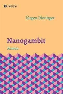 Nanogambit (eBook, ePUB) - Jürgen Dieringer