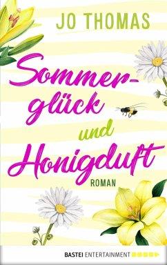 Sommerglück und Honigduft (eBook, ePUB) - Thomas, Jo