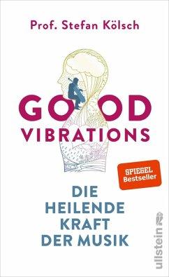 Good Vibrations (eBook, ePUB) - Kölsch, Stefan