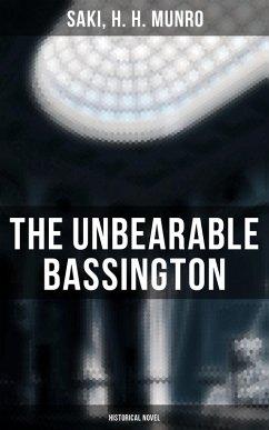 The Unbearable Bassington (Historical Novel) (eBook, ePUB) - Saki; Munro, H. H.