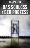 Das Schloss & Der Prozess (eBook, ePUB)