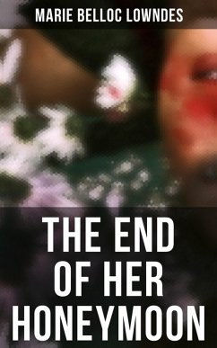 THE END OF HER HONEYMOON (eBook, ePUB)