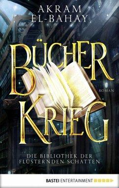 Bücherkrieg / Die Bibliothek der flüsternden Schatten Bd.3