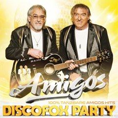 Discofox Party-100% Tanzbare Amigos-Hits - Amigos