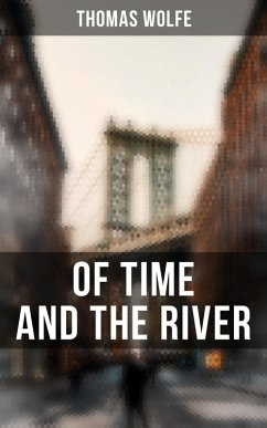 OF TIME AND THE RIVER (eBook, ePUB)