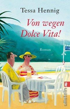 Von wegen Dolce Vita! (eBook, ePUB) - Hennig, Tessa