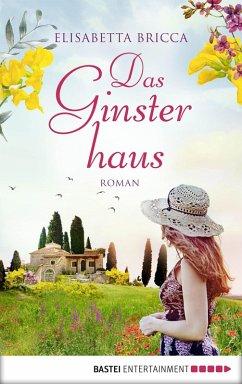 Das Ginsterhaus (eBook, ePUB) - Bricca, Elisabetta