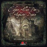 Die geheimnisvollen Fälle von Edgar Allan Poe und Auguste Dupin - Ein Leben im Jenseits, 1 Audio-CD