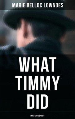 What Timmy Did (Mystery Classic) (eBook, ePUB)