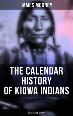The Calendar History of Kiowa Indians (Illustrated Edition) (eBook, ePUB)