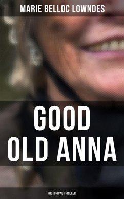 Good Old Anna: Historical Thriller (eBook, ePUB)