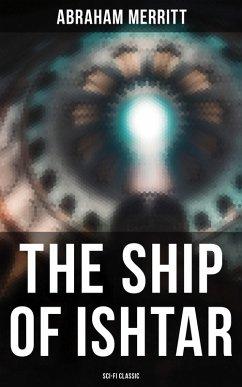 THE SHIP OF ISHTAR: Sci-Fi Classic (eBook, ePUB)