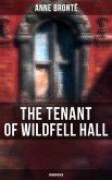 The Tenant of Wildfell Hall (Unabridged) (eBook, ePUB)