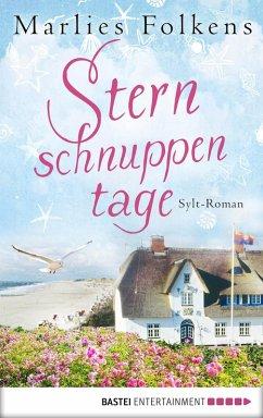 Sternschnuppentage / Sylt Trilogie Bd.1