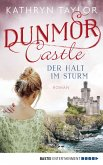 Der Halt im Sturm / Dunmor Castle Bd.2 (eBook, ePUB)