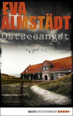 Ostseeangst / Pia Korittki Bd.14 (eBook, ePUB) - Almstädt, Eva