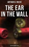 The Ear in the Wall: Detective Kennedy's Case (eBook, ePUB)