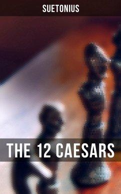 THE 12 CAESARS (eBook, ePUB)