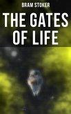 THE GATES OF LIFE (eBook, ePUB)