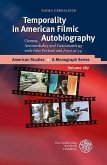 Temporality in American Filmic Autobiography (eBook, PDF)