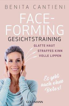 Faceforming - Gesichtstraining - Cantieni, Benita