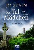 Das Tal der toten Mädchen / Inspektor Tom Reynolds Bd.3