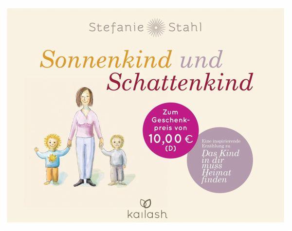 Sonnenkind Und Schattenkind Von Stefanie Stahl Portofrei Bei Bucher De Bestellen