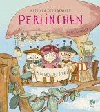 Mein größter Schatz / Perlinchen Bd.2