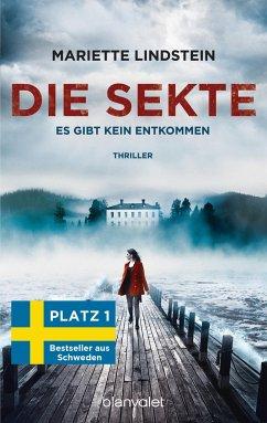 Es gibt kein Entkommen / Die Sekte Bd.1 - Lindstein, Mariette