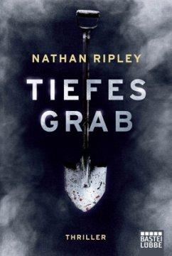 Tiefes Grab - Ripley, Nathan
