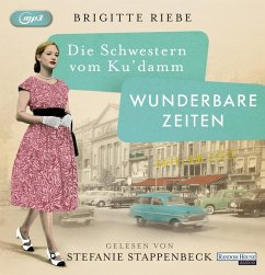 Wunderbare Zeiten / Die Schwestern vom Ku'damm Bd.2 (2 MP3-CDs) - Riebe, Brigitte