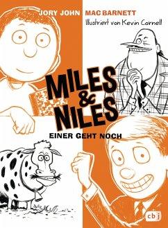 Einer geht noch / Miles & Niles Bd.4 - John, Jory; Barnett, Mac