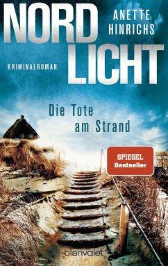 Nordlicht - Die Tote am Strand / Boisen & Nyborg Bd.1 - Hinrichs, Anette