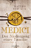 Der Niedergang einer Familie / Medici Bd.4