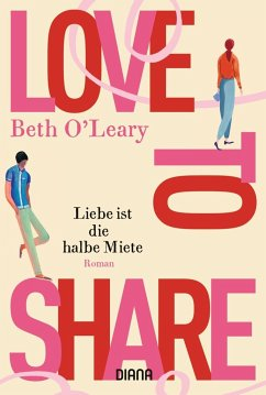 Love to share - Liebe ist die halbe Miete - O'Leary, Beth