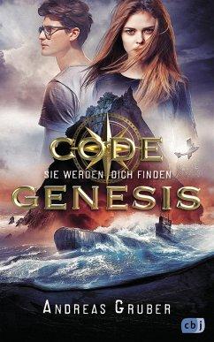 Sie werden dich finden / Code Genesis Bd.1 - Gruber, Andreas