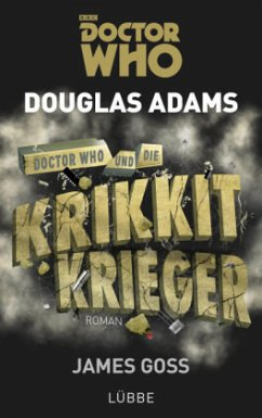 Doctor Who und die Krikkit-Krieger - Adams, Douglas; Goss, James