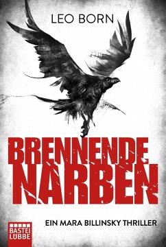 Brennende Narben / Mara Billinsky Bd.3 - Born, Leo