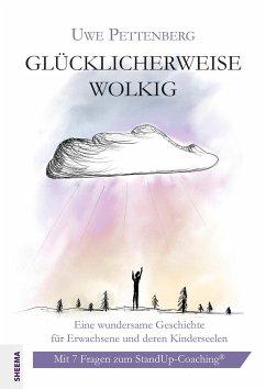 Glücklicherweise wolkig - Pettenberg, Uwe