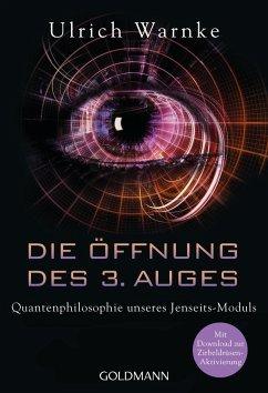 Die Öffnung des 3. Auges - Warnke, Ulrich