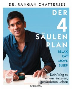 Der 4-Säulen-Plan - Relax, Eat, Move, Sleep - Chatterjee, Rangan