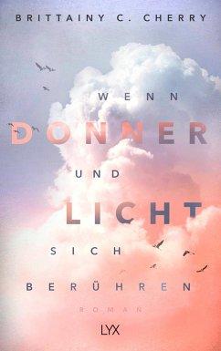 Wenn Donner und Licht sich berühren / Elliot und Jazz Bd.1 - Cherry, Brittainy C.
