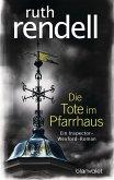 Die Tote im Pfarrhaus / Inspector Wexford Bd.23