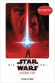 Star Wars(TM) - Episode VIII - Die letzten Jedi / Star Wars Bd.10