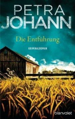 Die Entführung - Johann, Petra