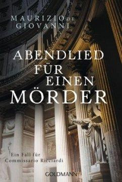 Abendlied für einen Mörder / Commissario Ricciardi Bd.9 - De Giovanni, Maurizio